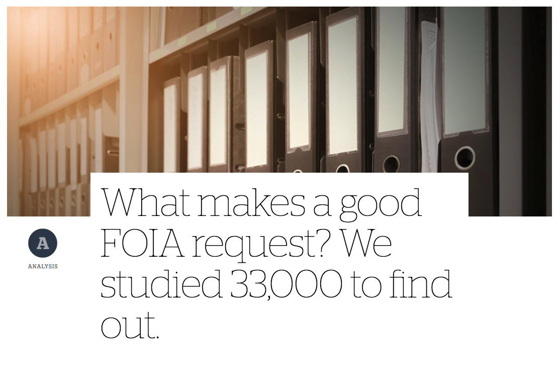 Screenshot of CJR headline: What makes a good FOIA request? We studied 33,000 to find out.